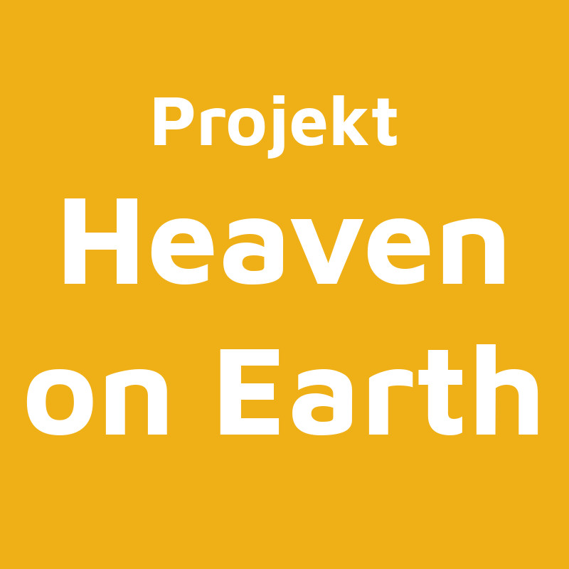 Projekte Banner Heaven on Earth